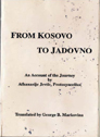 From Kosovo to Jadovno